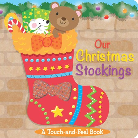 Little Stockings (Our Christmas Stockings: A Touch-And-Feel Book)