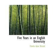Five Years in an English Univerisity
