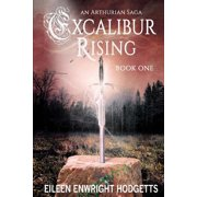 Excalibur Rising - Book One
