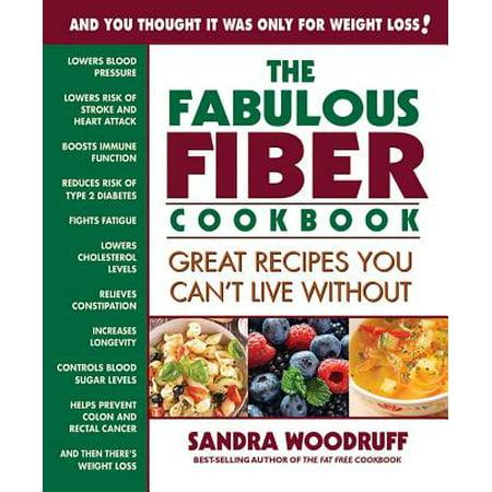 The Fabulous Fiber Cookbook (Fabulous Cookbook)
