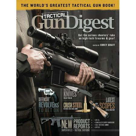 Tactical Gun Digest : The World