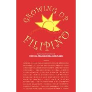 Growing Up Filipino : Stories for Young Adults