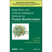 Algorithmic and Artificial Intelligence Methods for Protein Bioinformatics - eBook
