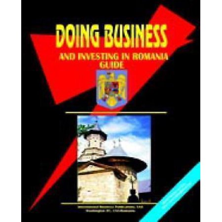 Doing Business And Investing in Romania