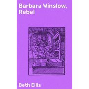 Barbara Winslow, Rebel - eBook