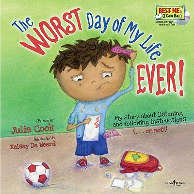 The Worst Day of My Life Ever! Book with Audio CD (Lyric Best Day Of My Life)