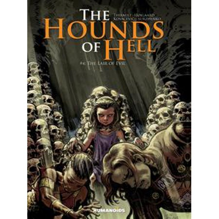 The Hounds of Hell #4 : The Lair of Evil - eBook (Hell Hound Halloween)
