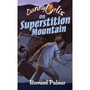Danny Orlis on Superstition Mountain - eBook