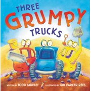 Three Grumpy Trucks (Hardcover)