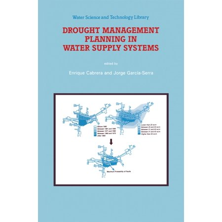 Drought Management Planning in Water Supply Systems -
