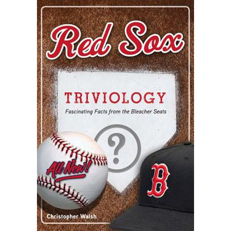 Red Sox Triviology :  Fascinating Facts from the Bleacher Seats (Northeast Fact)