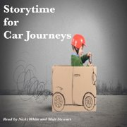 Storytime for Car Journeys - Audiobook