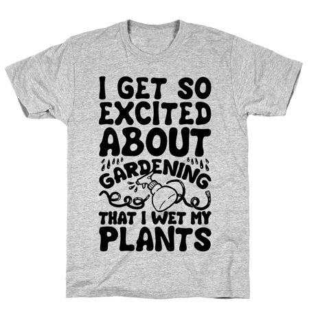 LookHUMAN I Get So Excited About Gardening I Wet My Plants Athletic Gray Men's Cotton Tee (Wet Shirt)