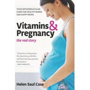 Vitamins & Pregnancy: The Real Story - eBook