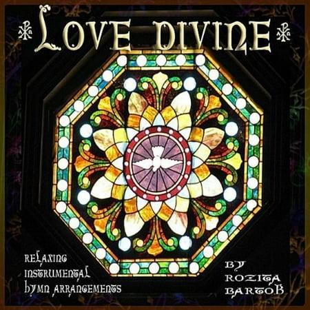 Love Divine--Relaxing Instrumental Hymn Arrangemen