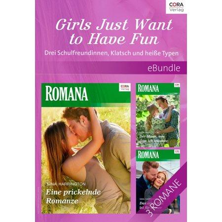 Girls Just Want to Have Fun - Drei Schulfreundinnen, Klatsch und heiße Typen - (Girls Just Wanna Have Fun Sheet Music)