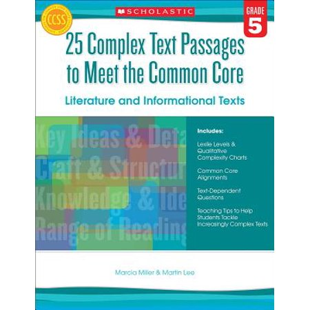 25 Complex Text Passages to Meet the Common Core: Literature and Informational Texts, Grade 5 ()