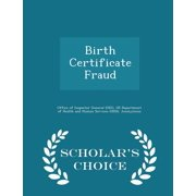 Birth Certificate Fraud - Scholar's Choice Edition