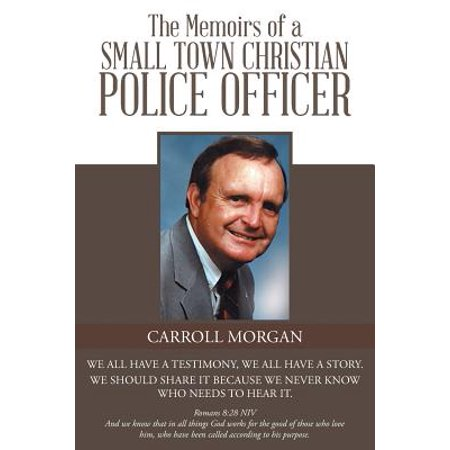 The Memoirs of a Small Town Christian Police Officer (Halloween Town Christian Review)