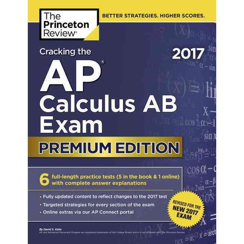 The Princeton Review Cracking the AP Calculus AB Exam 2017