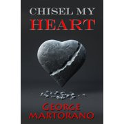 Chisel My Heart - eBook