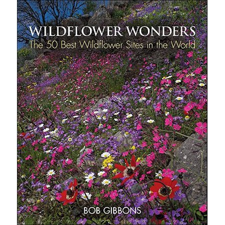 Wildflower Wonders : The 50 Best Wildflower Sites in the (Best Numerology Site In World)