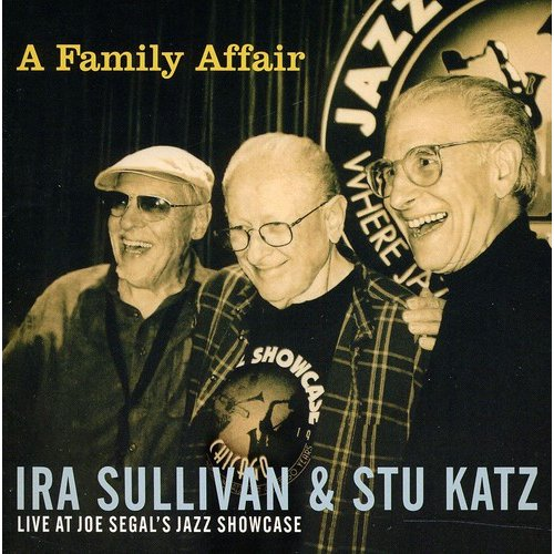 Family Affair: Live At Joe Segals Jazz Showcase