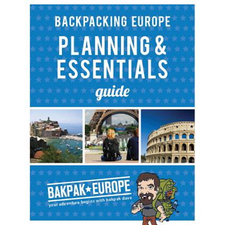Backpacking europe planning & essentials guide: