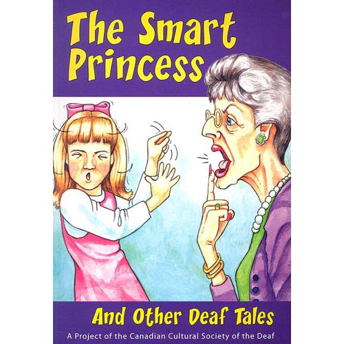 The Smart  Princess: And Other Deaf Tales