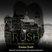 Rush - Audiobook
