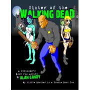 Sister of the Walking Dead (My Little Brother is a Zombie, Book 2) - eBook