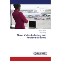 News Video Indexing and Retrieval Method
