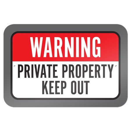 Warning Private Property Keep Out 9