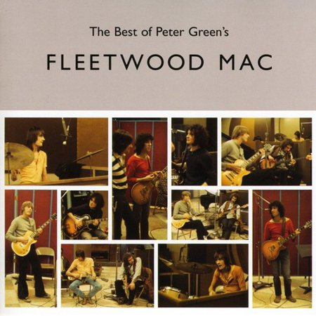 Very Best of Peter Green's Fleetwood Mac (Best Mac Applications To Edit Photos)