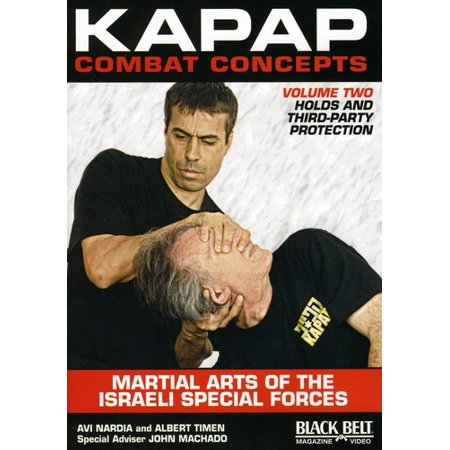Kapap Combat Concepts, Vol. 2: Martial Arts Of The Israeli Special Forces - Holds and Third-Party Protection