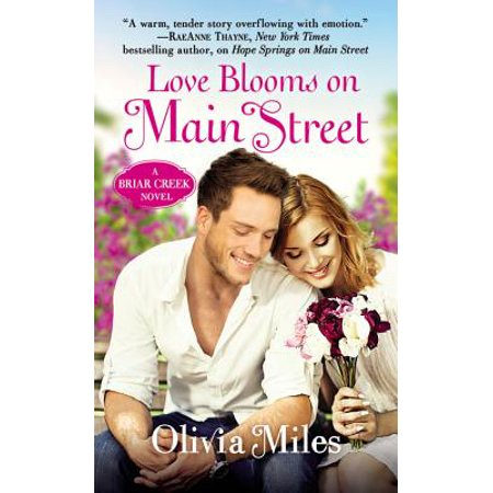 Love Blooms on Main Street : The Briar Creek Series