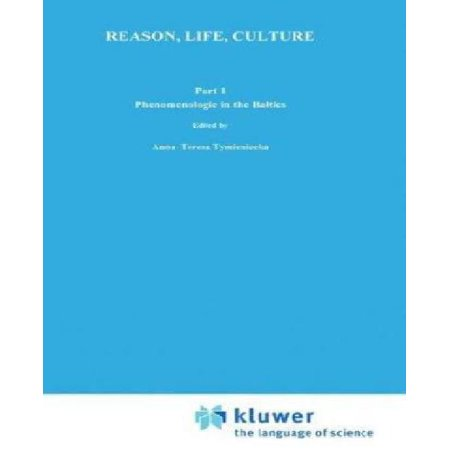 Reason, Life, Culture, Part 1: Phenomenologie in the Baltics (Analecta Husserliana) (Pt.1) - image 1 of 1