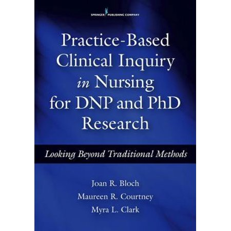 Practice-Based Clinical Inquiry in Nursing -