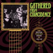 Gathered From Coincidence: British Folk-Pop Sound Of 1965-1966 /Various (CD)