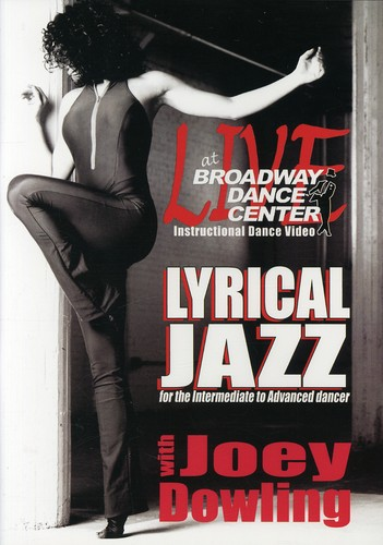 Live At The Broadway Dance Center: Lyrical Jazz by BAYVIEW ENTERTAINMENT