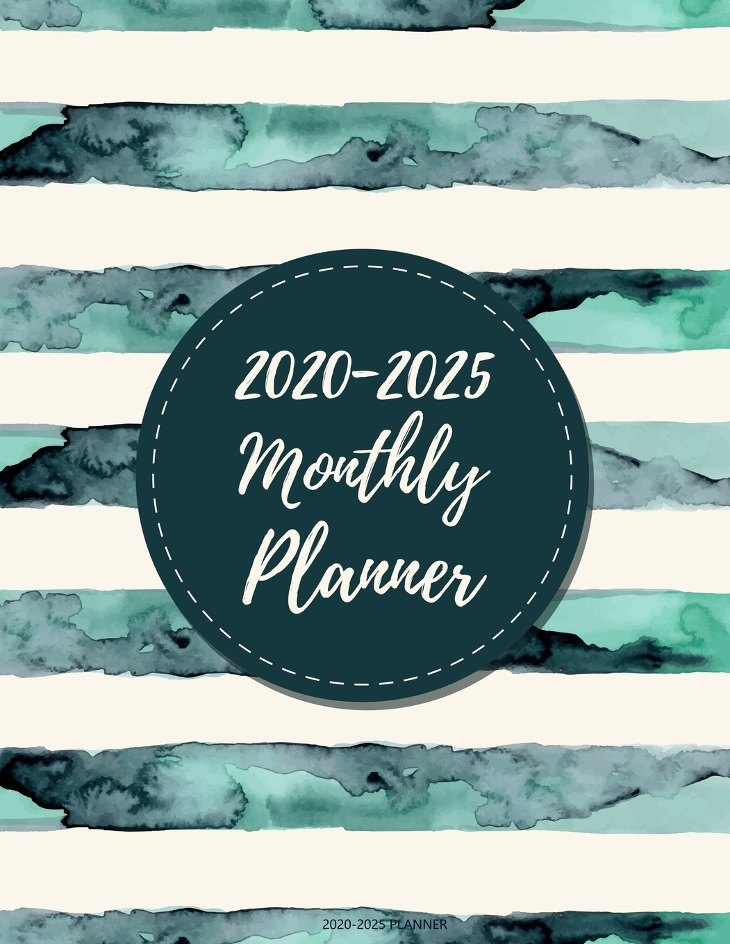 2020 2021 2022 2023 2024 2025 Planners: 2020-2025 Planner ...