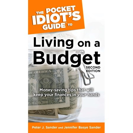 The Pocket Idiot's Guide to Living on a Budget, 2nd Edition : Money-Saving Tips That Will Keep Your Finances in Your Hands - Halloween Wedding Ideas On A Budget