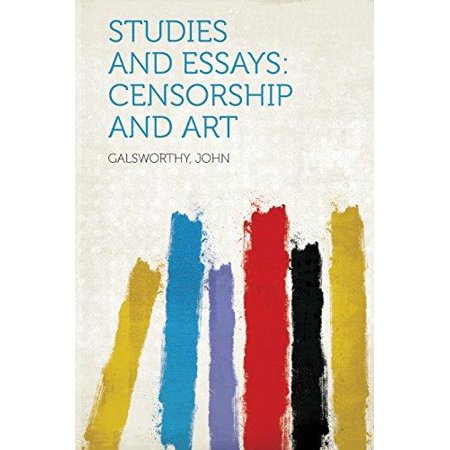 studies and essays censorship and art com studies and essays censorship and art