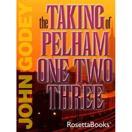 The Taking of Pelham 123 - eBook