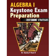 Algebra I Keystone Exam Preparation - Test Taking Strategies