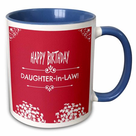 3dRose Happy Birthday Daughter in Law. White flowers. Best seller saying. - Two Tone Blue Mug,