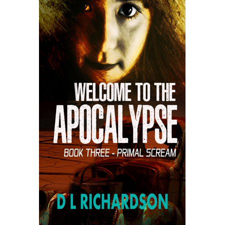Welcome to the Apocalypse - Primal Scream - eBook