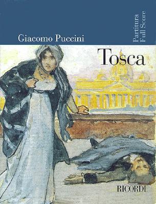 Tosca  Full Score/Partitura Spartiti, canzonieri e testi