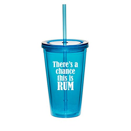 16oz Double Wall Acrylic Tumbler Cup With Straw There's A Chance This Rum (Light-Blue) - Photo Acrylic Tumbler With Straw
