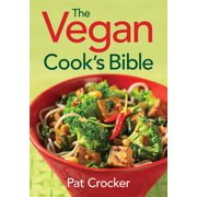 The Vegan Cook's Bible